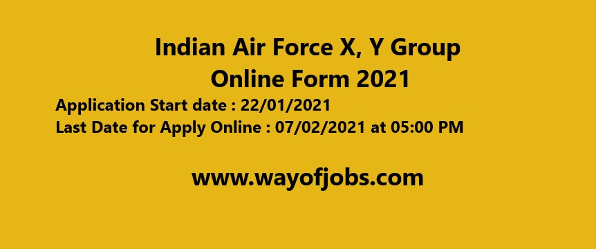 Indian Air Force X, Y Group Online Form 2021