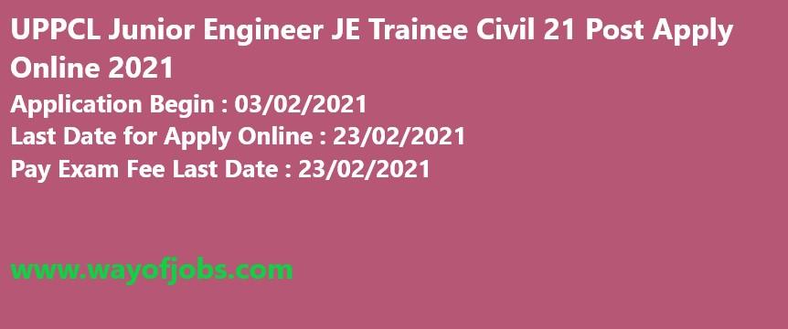 UPPCL Junior Engineer JE Trainee Civil 21 Post