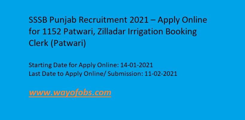 SSSB Punjab Recruitment 2021 – Apply Online for 1152 Patwari, Zilladar Irrigation Booking Clerk (Patwari)