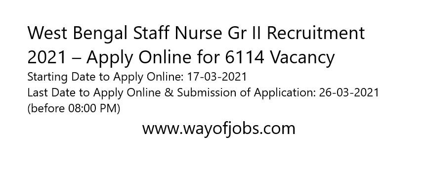 West Bengal Staff Nurse Gr II Recruitment 2021