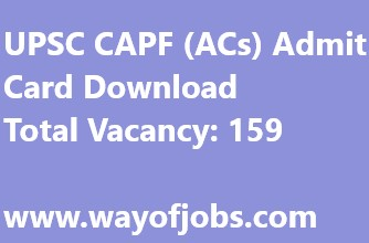 UPSC CAPF (ACs) Admit Card Download